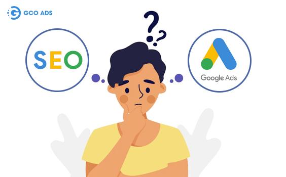 nên chọn seo hay google ads
